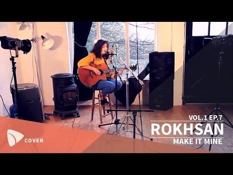 ROKHSAN - Make It Mine (Jason Mraz cover) | TEAfilms Live Sessions Vol.1 Ep.7