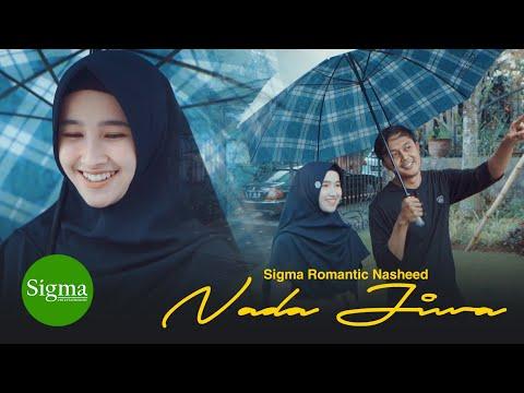 Sigma Romantic Nasheed Part 2 Nada Jiwa Alfajr
