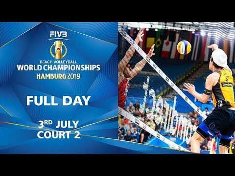 3rd July - Court 2 | Full Day | FIVB Beach Volleyball World Championships Hamburg 2019