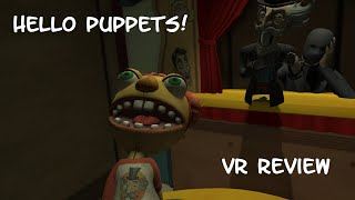 Hello Puppets! VR Review & Gameplay (Steam version) - A Horror-Comedy Adventure