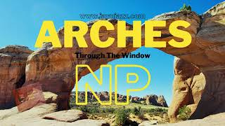 Arches National Park - Through The Window - Ride Through Arches - 🏞