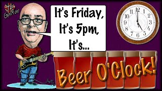 It's Friday! Open The Beer!
