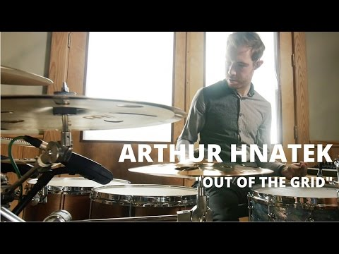 "Arthur Hnatek ""Out of the Grid"""