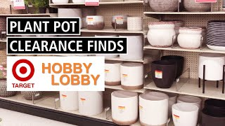 Target & Hobby Lobby Clearance Finds! Discounted Plant Pot and Plant Stand Shopping