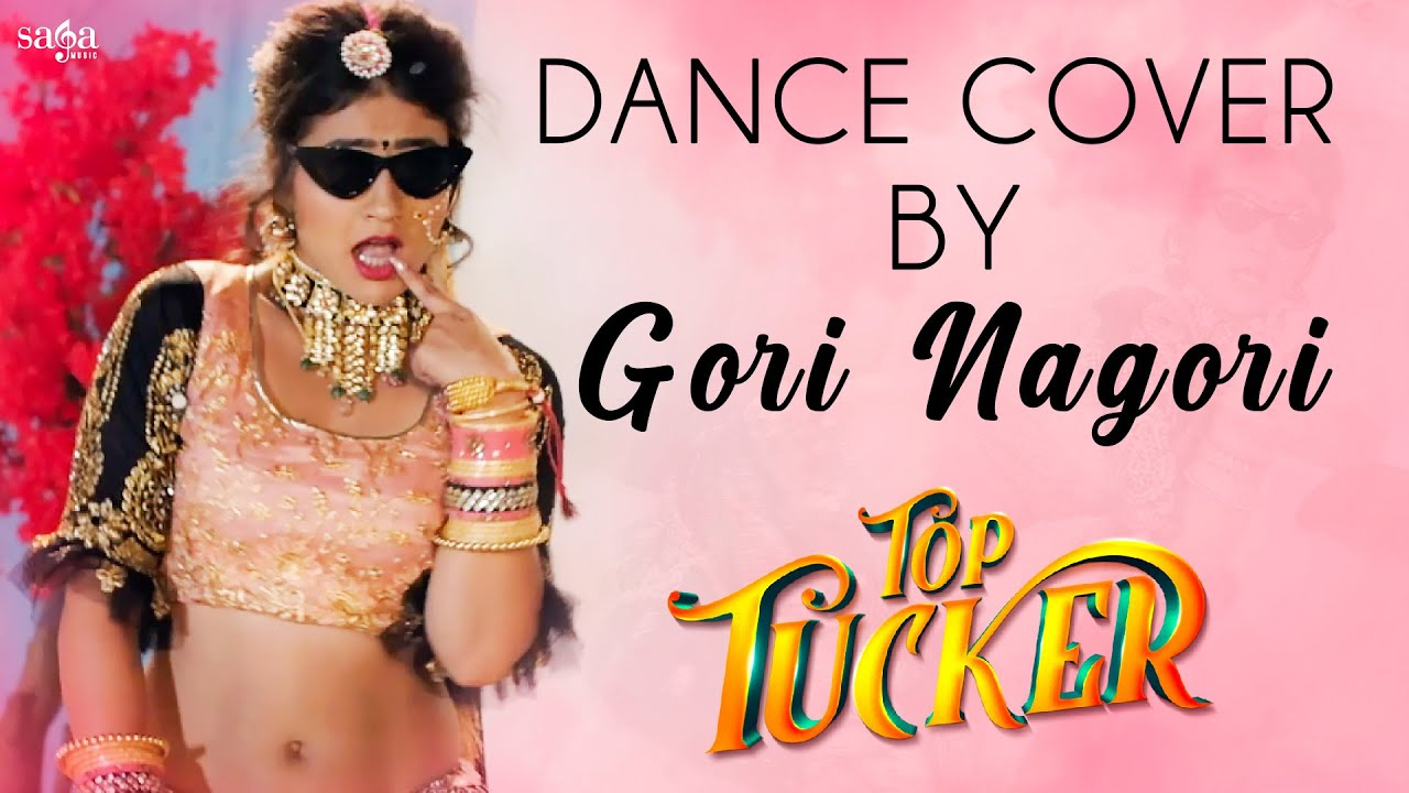 Top Tucker Dance Cover By Gori Nagori | Top Tucker Dance Performance