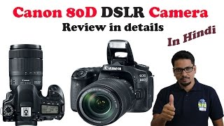 Hindi Canon 80D DSLR Camera Review in Details