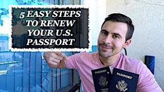 5 EASY STEPS TO RENEW YOUR U.S. PASSPORT