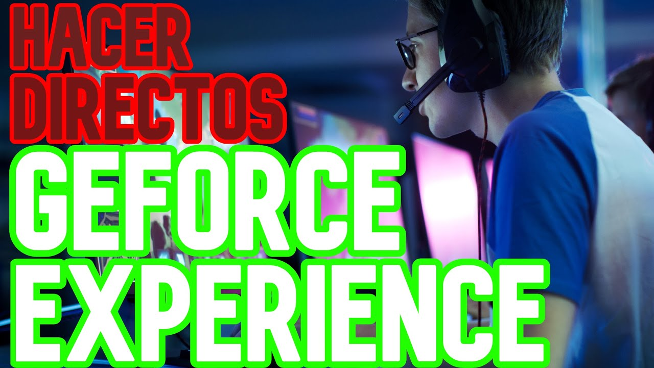 how to use geforce experience