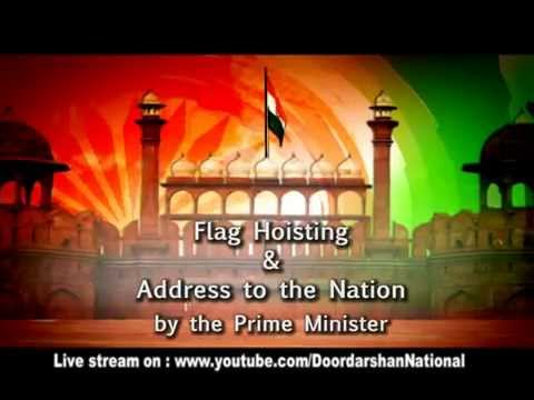 Independence Day Celebrations - 15 August - 6:25 am onward LIVE on Doordarshan