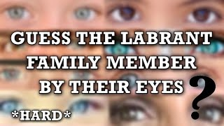 Guess The LaBrant Family Member By Their EYES