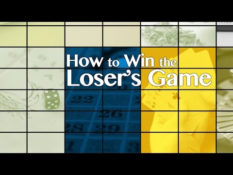 How to Win the Loser's Game: Full Version