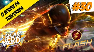 THE FLASH (REVIEW DA 1ª TEMPORADA) - Cangaia Nerd #30