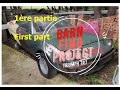 Barn find Triumph TR7 will  run after 30 years? Démarrage sortie de grange après 30 ans? First part