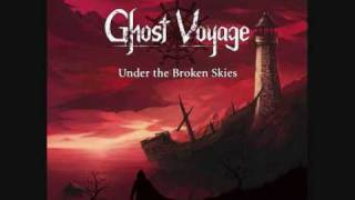 Ghost Voyage - Under the Broken Skies