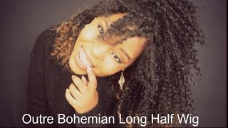 THIS WIG IS ONLY $14 DOLLARS?!!   OUTRE BOHEMIAN LONG HALF WIG!