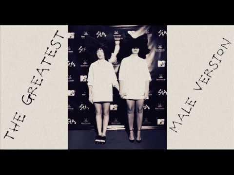 Sia - The Greatest (Male Version)
