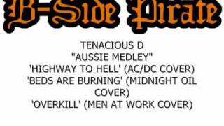 Tenacious D - Aussie Medley: Highway to Hell / Beds Are Burning / Overkill