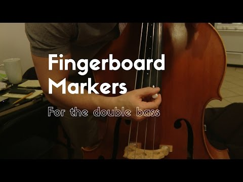 "How To: Double Bass Fingerboard Markers and ""Inlays"""
