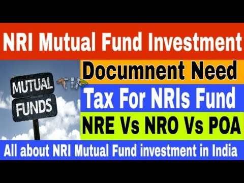 How NRIs Can Invest In Mutual Fund - Document Need, Tax Slab For NRI, NRE Vs NRO Account In Hindi