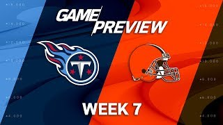 Tennessee Titans vs. Cleveland Browns | Week 7 Game Preview | NFL