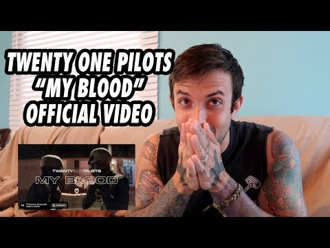 twenty one pilots: My Blood [Official Video] REACTION