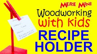 Kids' project. Make a recipe holder. Great gift idea! | Mere Mini Thumbnail