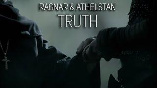 (Vikings) Ragnar & Athelstan || Truth