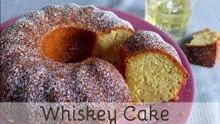 Receta: Whiskey Cake - Bizcocho Al Whisky Fácil Y Sencilla