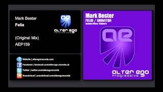 Mark Bester - Felia [Alter Ego Progressive]