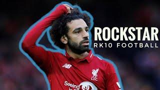 Mohamed Salah ● Rockstar ● Skills & Goals 2018/19