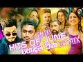 HITS OF JUNE (2020) | New Sinhala Remix Song | Sinhala Remix 2020 | Sinhala DJ