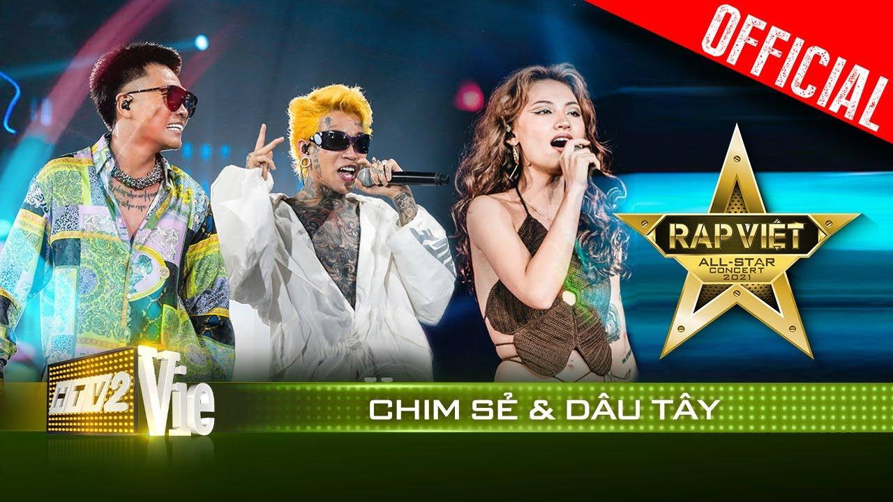 Live concert: Chim Sẻ & Dâu Tây - Wowy, Dế Choắt, Naomi   Rap Việt All-Star 2021