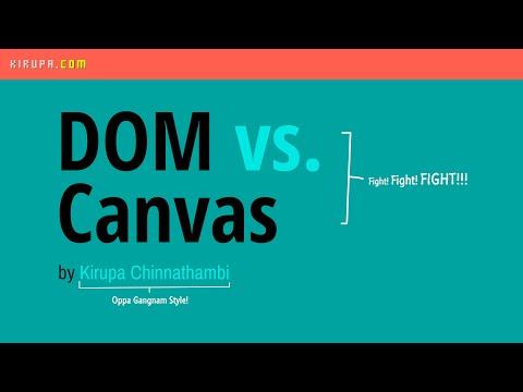 DOM vs. Canvas