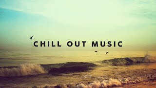 CHILL OUT MUSIC ⛱️ 2021