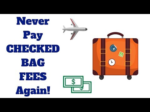 How To Get A Free CHECKED BAG On Major Airlines