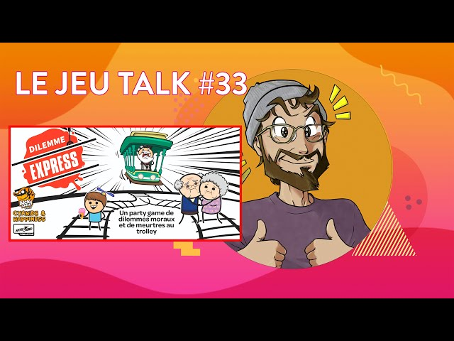 [REVIEW] JEUTALK #33 Dilemme Express, un jeu de meurtres et immoral !