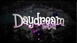 Daydream Festival 2011 - Early Bird trailer