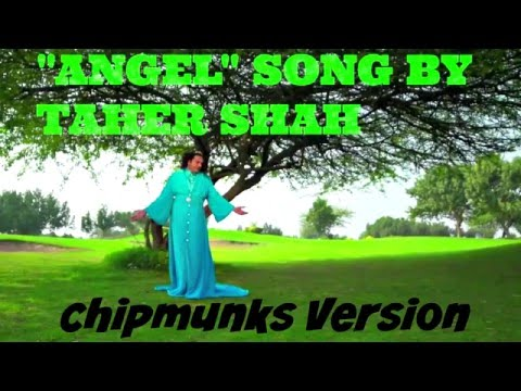 """ANGEL"" by Tahir Shah - Full Audio Song (Chipmunks Version)"