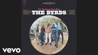 The Byrds - Mr. Tambourine Man (Audio)