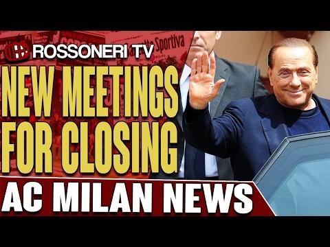 New Meetings For Closing | AC MILAN NEWS