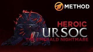 Method vs. Ursoc - Emerald Nightmare Heroic