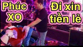 LỘ CLIP Phúc XO Đi Xin Từng Ngàn Lẻ Trong Phòng Karaoke 10 Tỷ - Ẩm thực Việt Nam 247