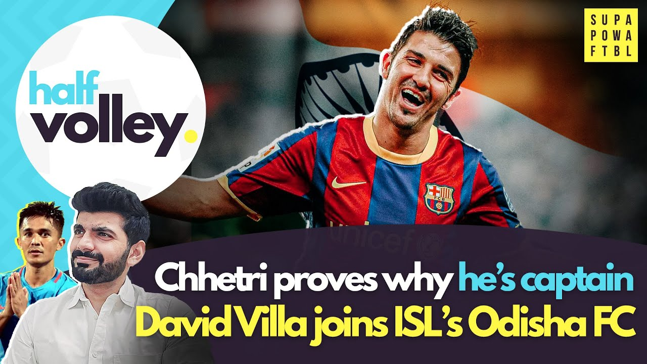David Villa joins Odisha FC! Foreign players to miss ISL?! 🤯 | Half Volley Ep. 59