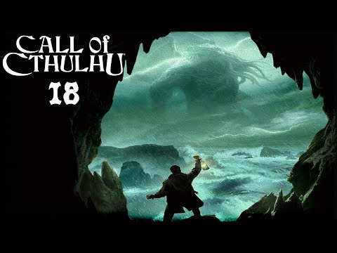 Ghost of Cthulhu Future   Let's Play Call of Cthulhu (Blind PC Gameplay)   Part 18
