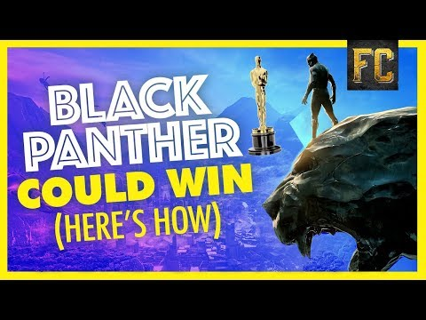Here's How Black Panther Could Win Best Picture + My Oscar Predictions | Flick Connection