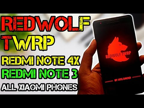 REDWOLF TWRP For Redmi Note 4x Redmi note 3 And All Xiaomi Phones