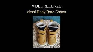 Recenze zimní boty Baby Bare Shoes