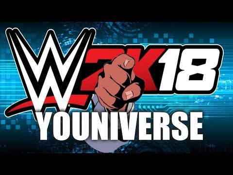 The Start of YOUNIVERSE Mode! - WWE 2K18 Live!