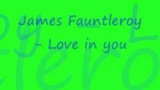 James Fauntleroy - Love in You