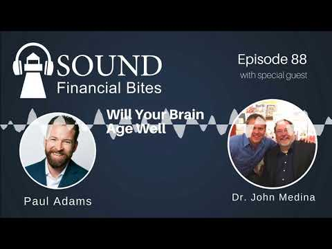 Will Your Brain Age Well with Dr. John Medina